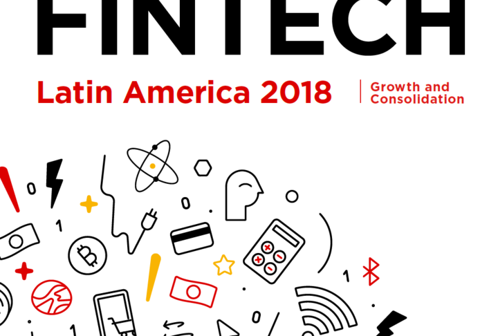 Fintech: Latin America 2018: Growth and Consolidation