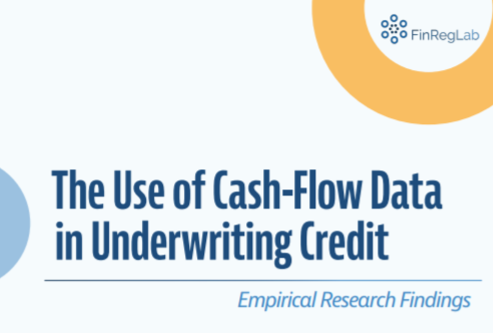 The Use of Cash-Flow Data in Underwriting Credit: Empirical Research Findings by FinRegLab