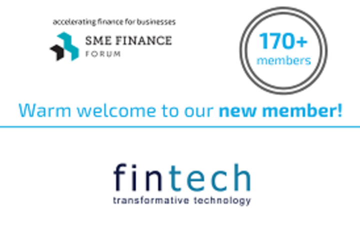 Fintech Group Joins 170 Other Financial Institutions to Promote SME Finance