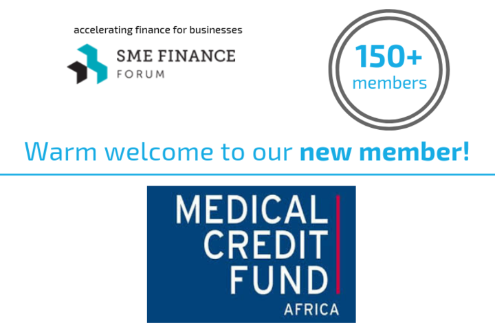 Medical Credit Fund Joins 150 Other Financial Institutions to Promote SME Finance