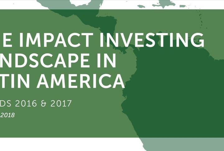 Report: The Impact Investing Landscape in Latin America