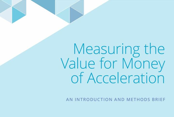 Measuring the Value for Money of Acceleration