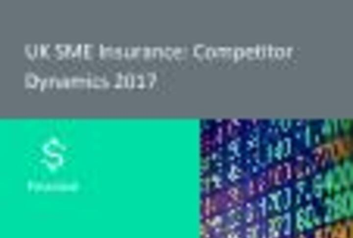 UK SME Insurance: Competitor Dynamics 2017