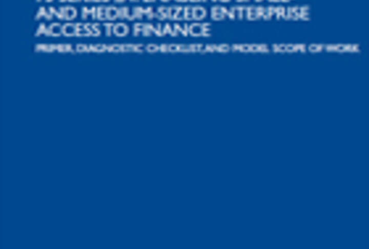 Enabling SME enterprise access finance: Primer, diagnostic checklist and model scope of work