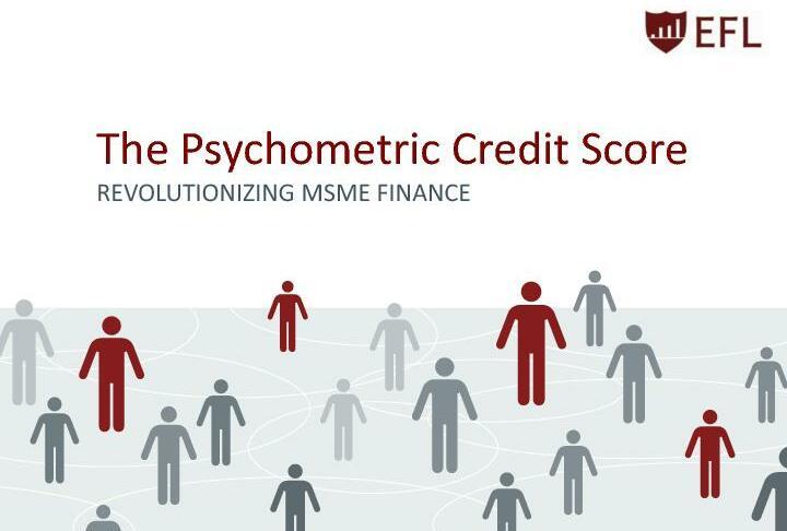 The Psychometric Credit Score - Revolutionizing MSme finance