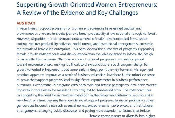 Supporting Growth-Oriented Women Entrepreneurs: A Review of the Evidence and Key Challenges