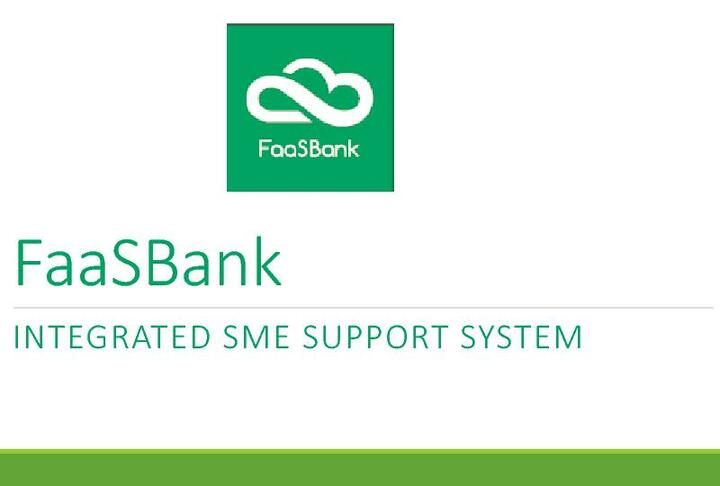 FaaSBank - Integrated SME Support and Impact Reporting System - Presentation