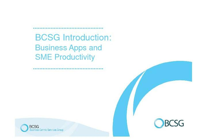 BCSG Introduction: Business Apps and SME Productivity