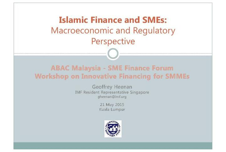 Islamic Finance and SMEs:Macroeconomic and Regulatory Perspective