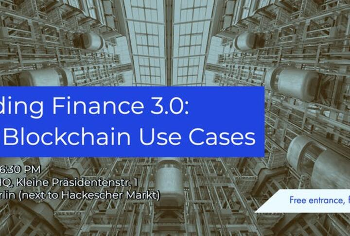 Building Finance 3.0: Real Blockchain Use Cases