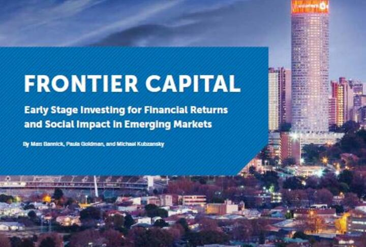 Frontier Capital - Early Stage Investing for Financial Returns and Social Impact in Emerging Markets