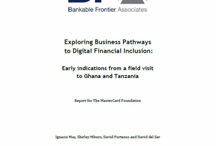 Exploring Business Pathways to Digital Financial Inclusion: Early Indications from a field visit to Ghana and Tanzania