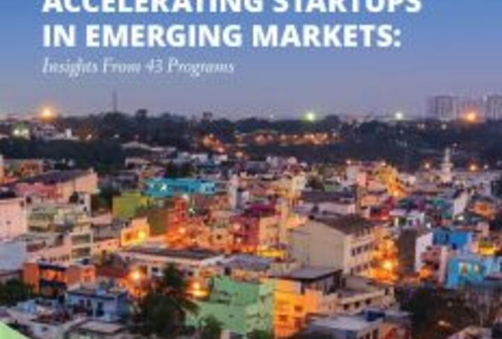 Report: Accelerating Startups in Emerging Markets