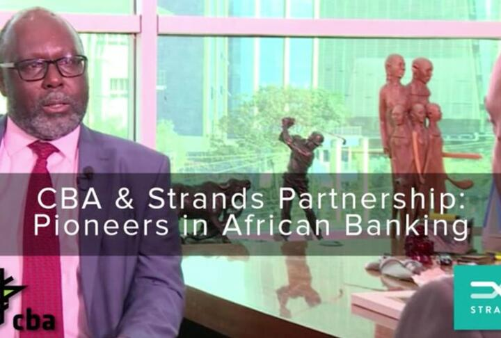 CBA & Strands Partnership: Pioneers in African Banking