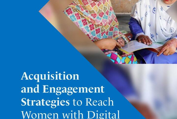 Acquisition and Engagement Strategies to Reach Women with Digital Financial Services